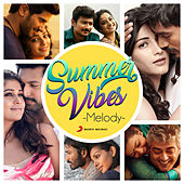 Summer Vibes: Melody by Various Artists