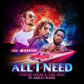 All I Need de Dimitri Vegas & Like Mike