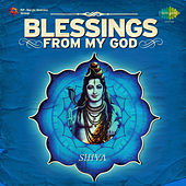 Blessings from My God Shiva by Various Artists