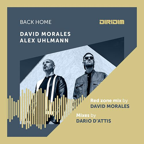 Back Home (Remixes) by David Morales