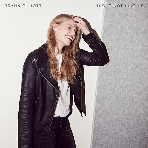 Might Not Like Me by Brynn Elliott