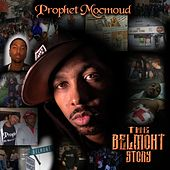 The Belmont Story by Prophet Mocmoud