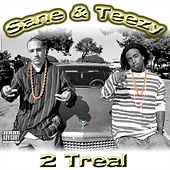 2 Treal by Sane