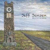 Wisdom & Decay de Jeff Jensen