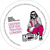 Deeper, Softer, Tighter, Longer by Various Artists