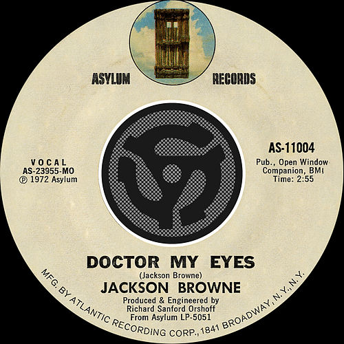 Doctor My Eyes / Looking Into You [Digital 45] by Jackson Browne