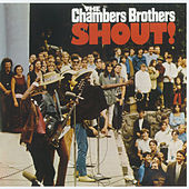 Shout! by The Chambers Brothers