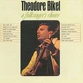 A Folksinger's Choice by Theodore Bikel
