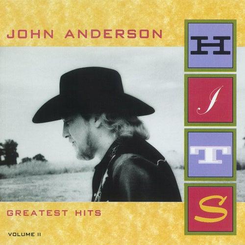 Greatest Hits Volume II by John Anderson