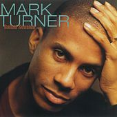 Ballad Session by Mark Turner