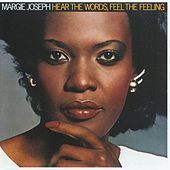 Hear The Words, Feel The Feeling by Margie Joseph