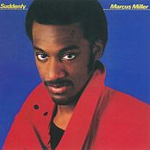 Suddenly de Marcus Miller