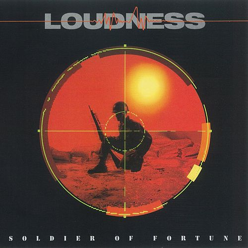 Soldier Of Fortune by Loudness
