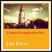 À saint-germain-des-prés de Leo Ferre