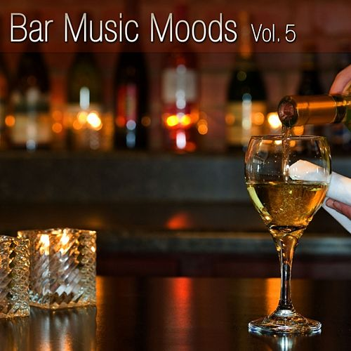 Bar Music Moods Vol. 5 by Atlantic Five Jazz Band