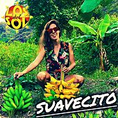 Suavecito (V.a.) by Los del Sol