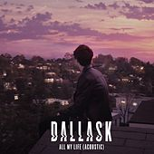 All My Life (Acoustic) de DallasK