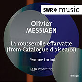 Messiaen: La rousserolle effarvatte from Catalogue d'oiseaux, I/42 by Yvonne Loriod