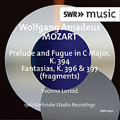 Mozart: Prelude & Fugue, K. 394 and Fantasias, K. 396 & 397 by Yvonne Loriod
