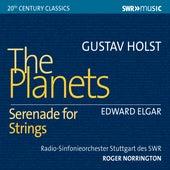 Holst: The Planets, Op. 32 - Elgar: Serenade for Strings in E Minor, Op. 20 von Various Artists