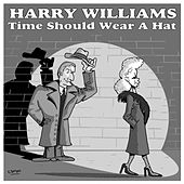 Time Should Wear a Hat by Various Artists