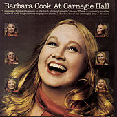 Barbara Cook At Carnegie Hall by Barbara Cook