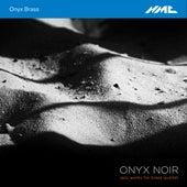 Onyx Noir: Jazz Works for Brass Quintet by Onyx Brass
