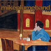 Table for One by Mike Plume Band