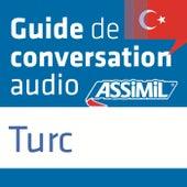 Guide de conversation Turc by Assimil