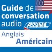 Guide de conversation Anglais américain by Assimil