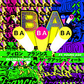 BaBaBa (Vete Pa'Ya) (feat. Young Ash) de Dillon Francis