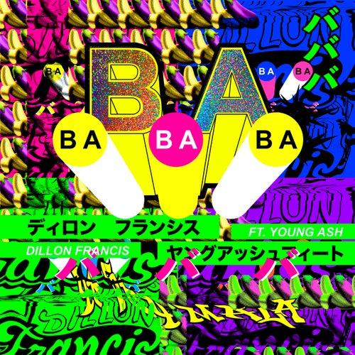 BaBaBa (Vete Pa'Ya) by Dillon Francis