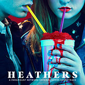 Heathers (Original Series Soundtrack) by Various Artists