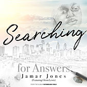 Searching for Answers by Jamar Jones