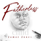 Fatherless Child de Jamar Jones