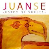 Estoy de Vuelta by Juanse
