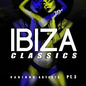 Ibiza Classics, Pt. 3 van Various Artists