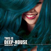 This Is Deep-House, Vol. 2 di Various Artists