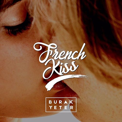 French Kiss di Burak Yeter