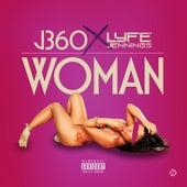Woman (feat. Lyfe Jennings) de J-360
