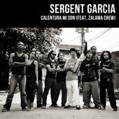 Calentura Mi Son de Sergent Garcia