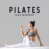 Pilates Yoga Workout by Chillout Lounge