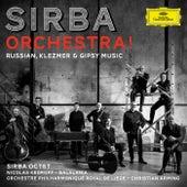 Sirba Orchestra! Russian, Klezmer & Gypsy Music by Sirba Octet