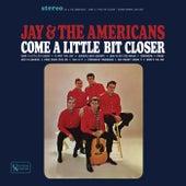 Come A Little Bit Closer de Jay & The Americans