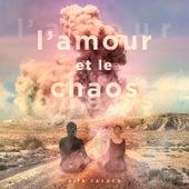 L'amour et le chaos by Alfa Rococo