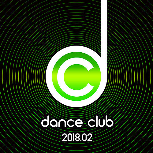 Dance Club 2018.02 von Various Artists