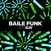 Baile Funk Aftercluv de Various Artists