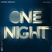 One Night (D.O.D Remix) by Cedric Gervais
