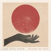 Weight Of Love by Luke Sital-Singh