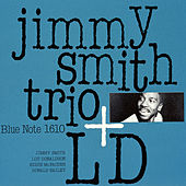 Jimmy Smith Trio + LD by Jimmy Smith